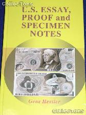 U.S. Essay, Proof & Specimen Notes Book - Gene Hessler