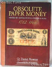 Obsolete Paper Money 1782-1866 Book - Q. David Bowers